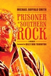 PrisonerOfSouthernRock